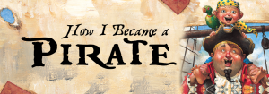 How I Became a Pirate Stage Musical TYA