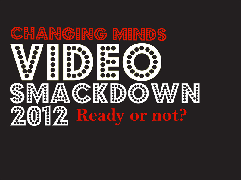 Changing Minds TRW Video Smackdown
