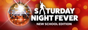 Saturday Night Fever New School Edition