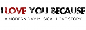 Love You Because musical