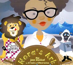 Nora's ark jazz musical