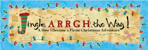 Jingle Arrgh the Way: a How I Became a Pirate Christmas Adventure