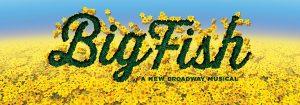 Big Fish musical