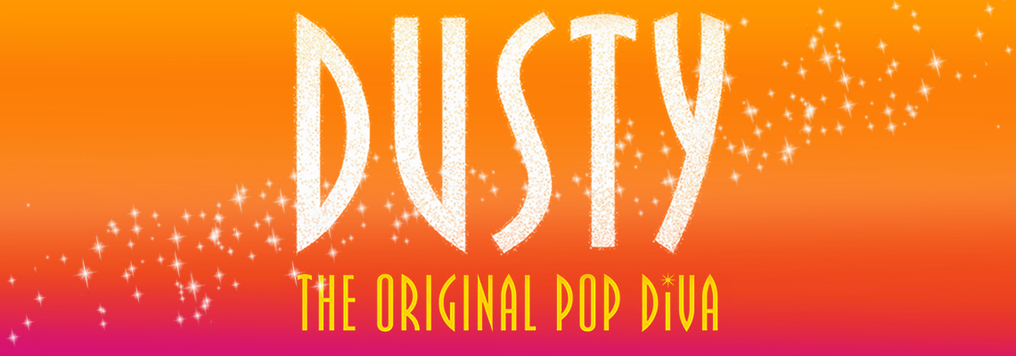 Dusty – the Original Pop Diva