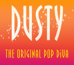 Dusty - the Original Pop Diva
