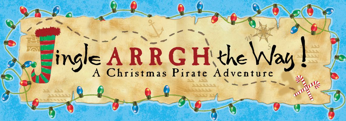 "Jingle ARRGH the Way! A ""How I Became a Pirate"" Christmas Adventure"