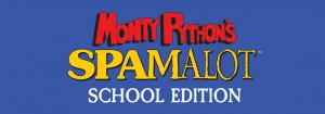 Spamalot school edition