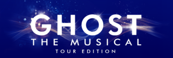 Ghost the Musical – Tour Edition