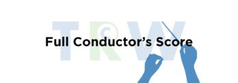 Full Conductors Score - TRW Musicals