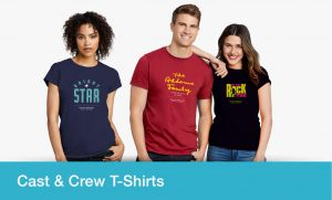 Cast and Crew T Shirts