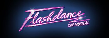 Flashdance the Musical