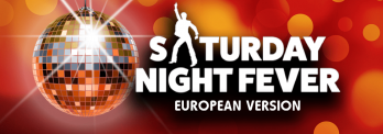 Saturday Night Fever – European Version