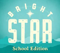Bright Star School Edition