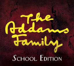 Addams Family School Edition Musical