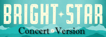 Bright Star Concert Version