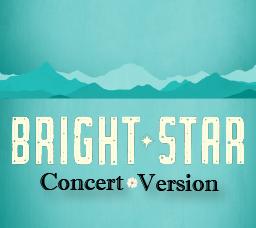 Bright Star-Concert Version