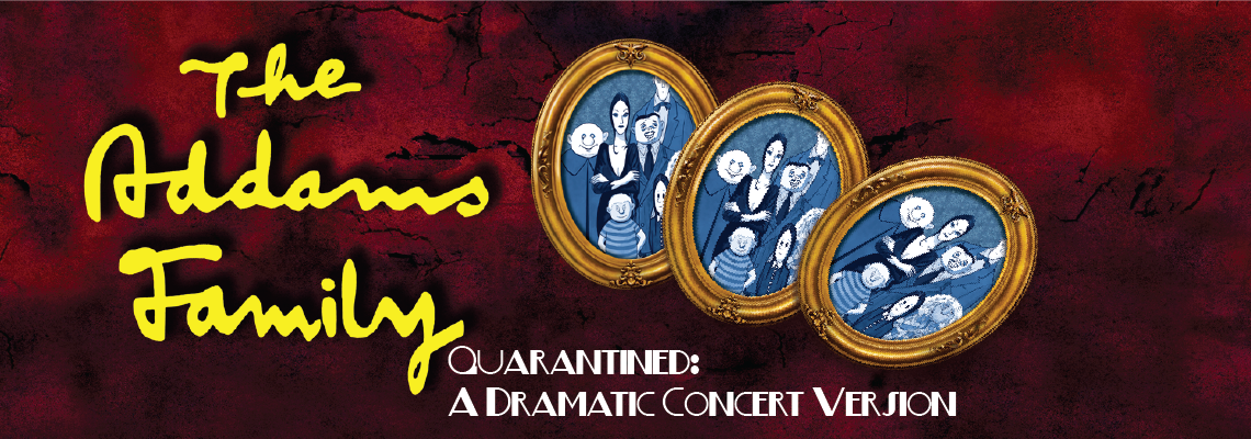 THE ADDAMS FAMILY Dramatic Concert Version